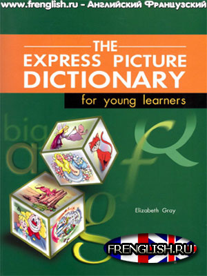 The Express Picture Dictionary for Young Learners