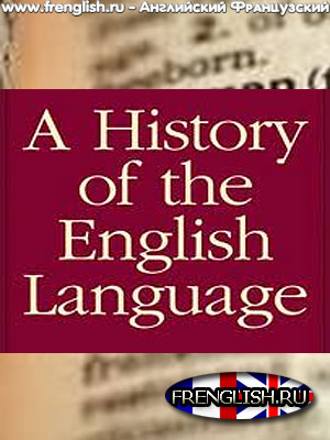 a history of our language