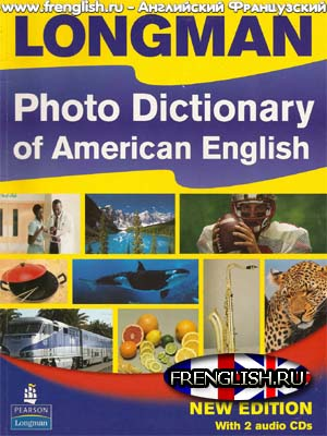 Longman Photo Photo Dictionary of American English