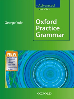 Oxford practice grammar: advanced: with key practice-boost cd-rom.