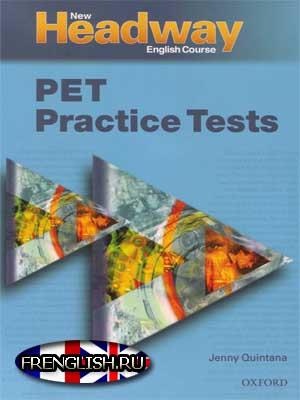 PET СКАЧАТЬ Practice Tests Headway - учебник тесты аудио для