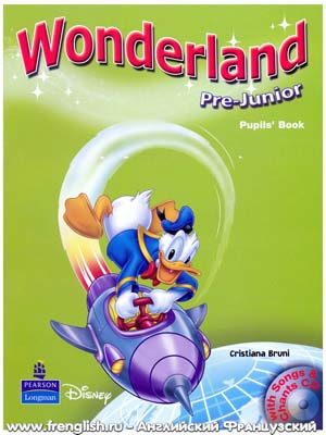 Wonderland pre-junior pupil's book with audio cd.